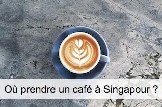 Cafés sympas à Singapour