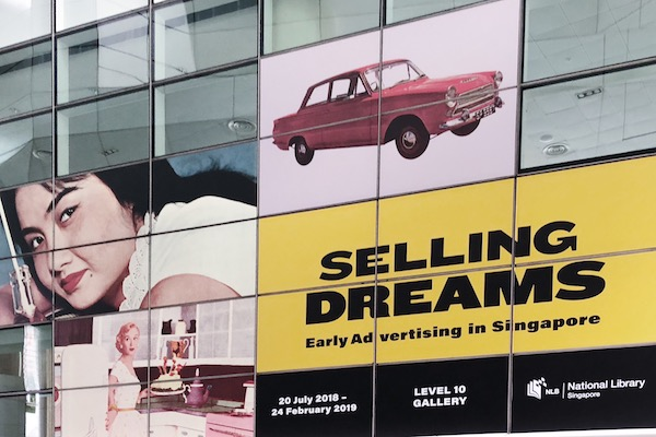 Selling Dreams Early Advertising in Singapore